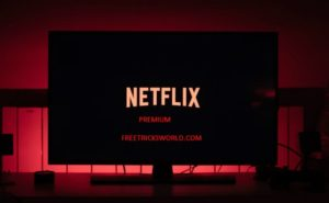 Netflix Free Premium Accounts